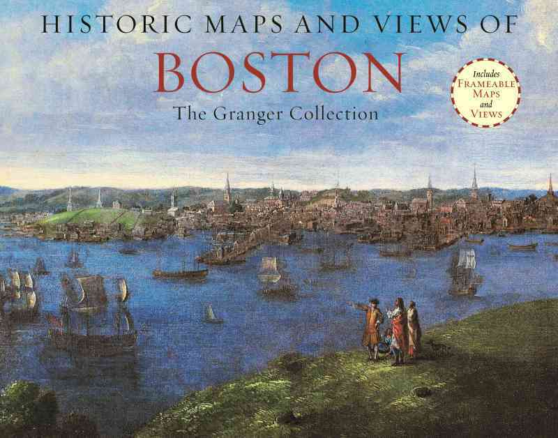 Historic Maps and Views of Boston By Granger Collection (COR)